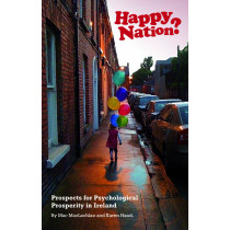 Happy Nation? Prospects for Ireland's Psychological Prosperity