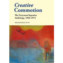 Creative Commotion: The Everyman/Aquarius Anthology, 1968-1974