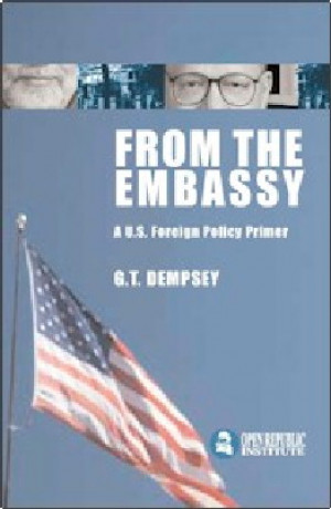 From the Embassy: A US Foreign Policy Primer