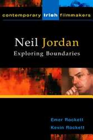 Neil Jordan: Exploring Boundaries